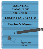 Essential Roots Teachers Manual