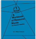 A Workbook of Resource Words for Phonetic Reading - Book 1