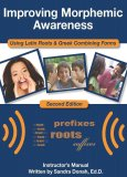 Improving Morphemic Awareness Using Latin Roots & Greek Combining Forms 2nd Edition